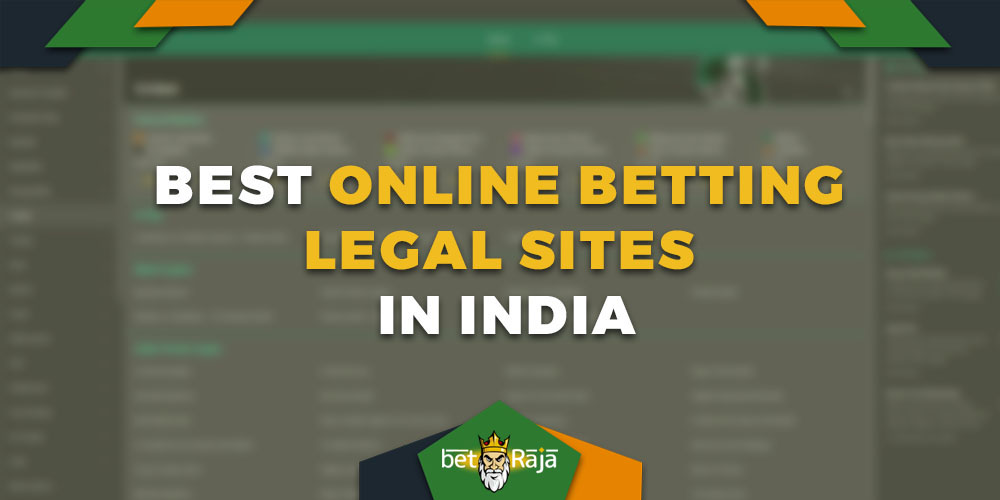Best online betting legal sites in India