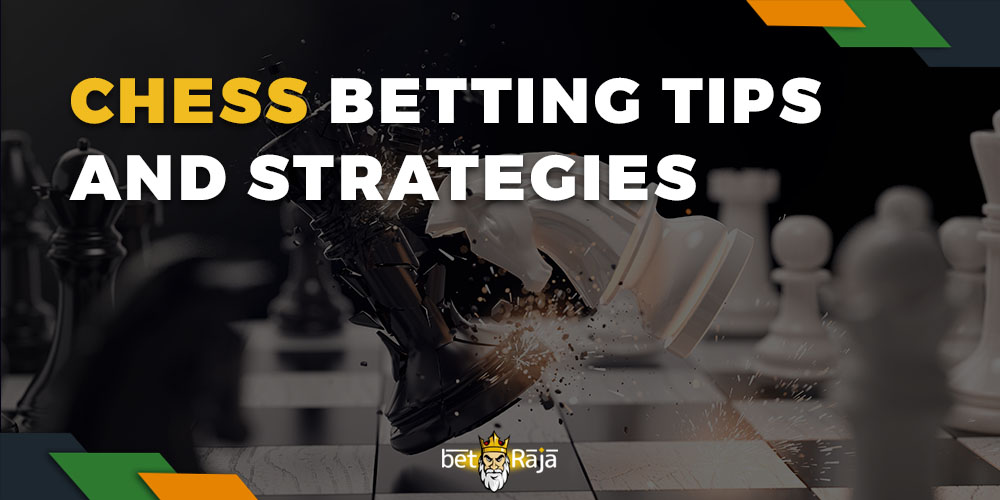 Chess Betting Tips and Strategies