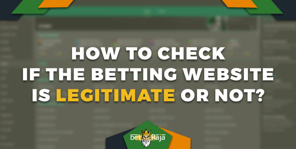 How To Check If The Betting Website Is Legitimate