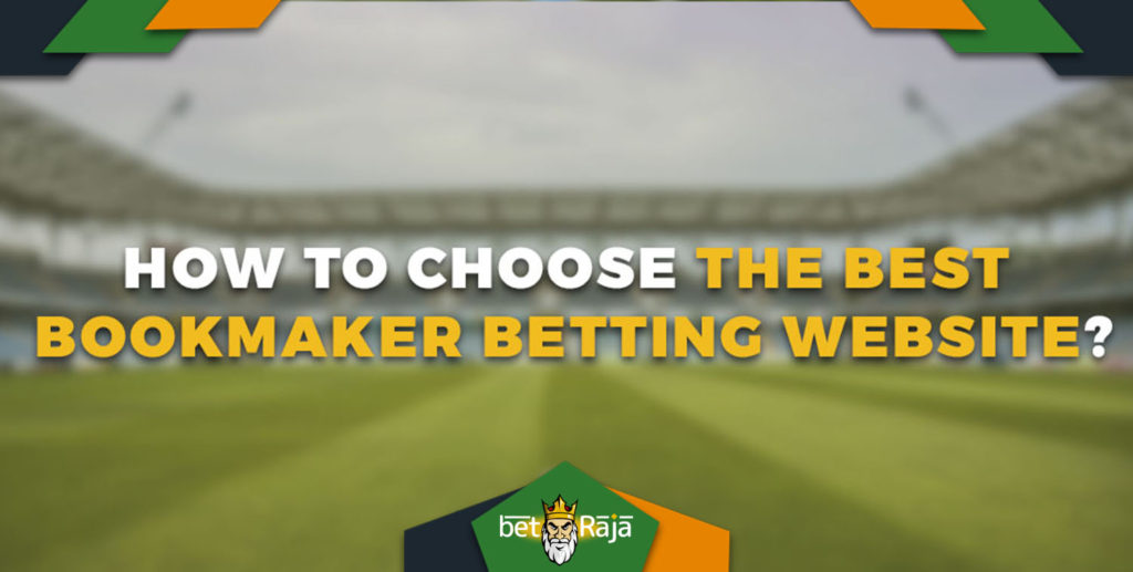 How To Choose The Best Bookmaker
