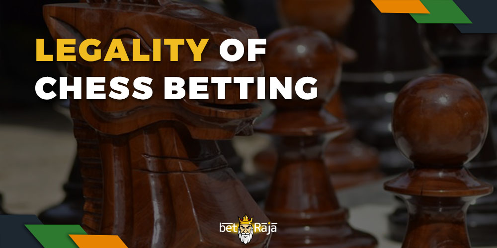 The legality of Chess Betting