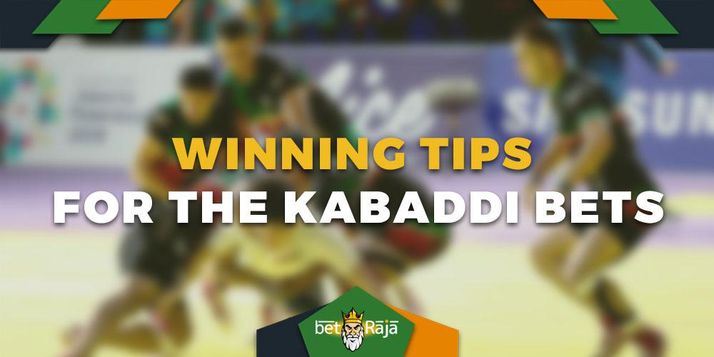 Winning tips for the kabaddi bets