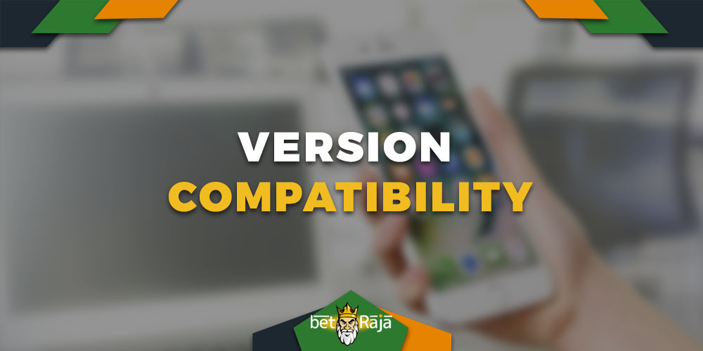 Betway version compatibility