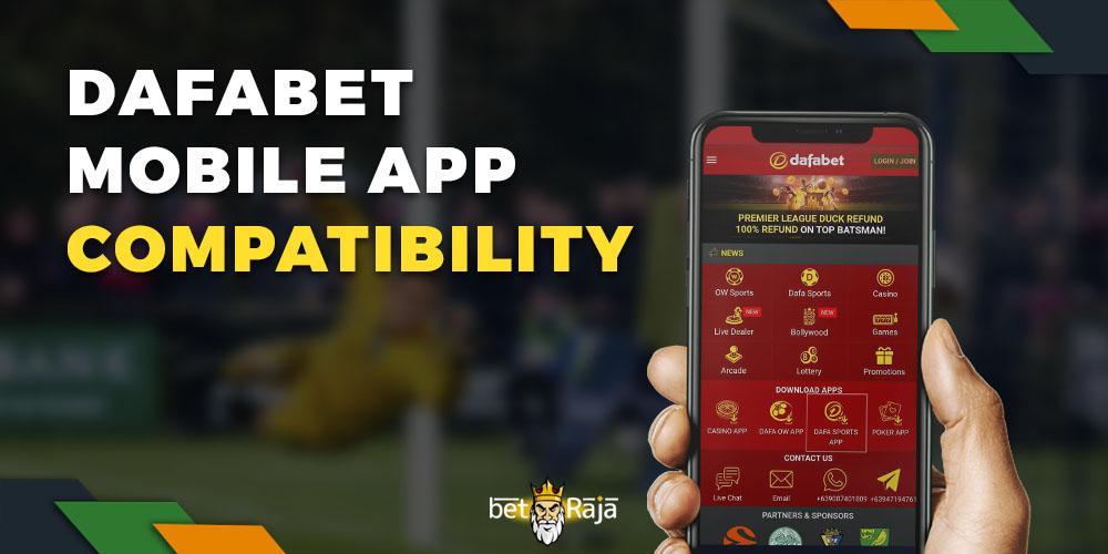 DafaBet Mobile App Compatibility