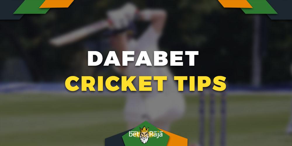 Dafabet cricket tips