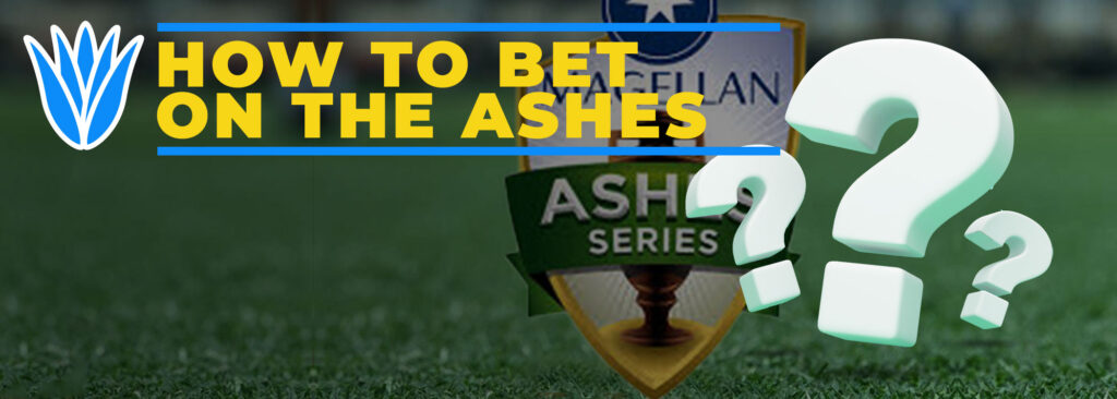 How to Bet on the Ashes Series 2021