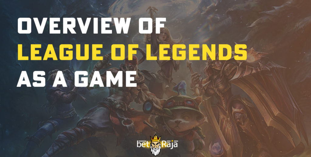 Overview of League of Legends
