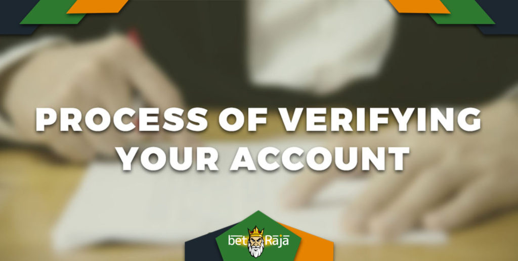Process Of Verifying Your Account