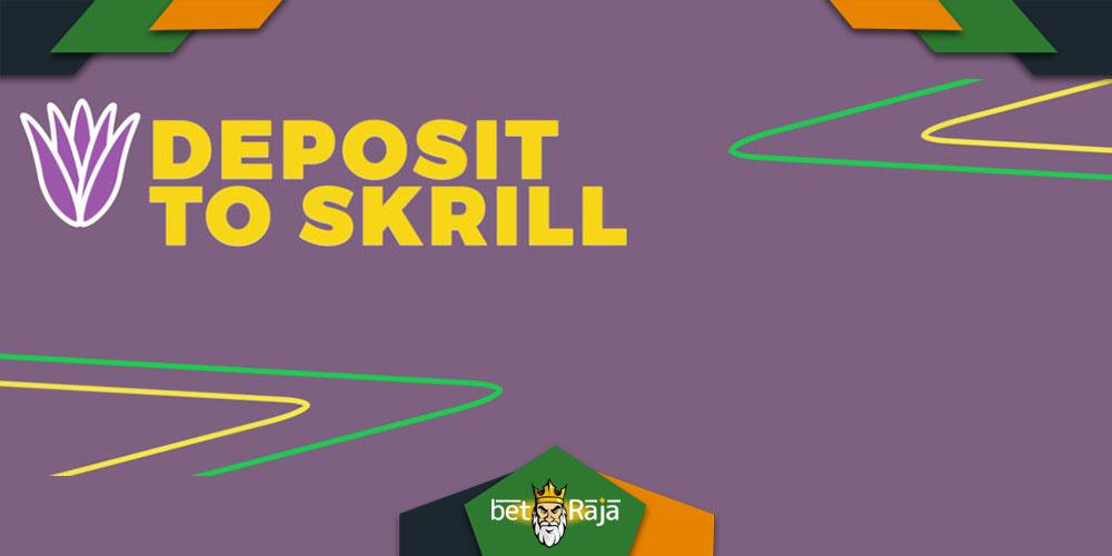 Deposit to Skrill