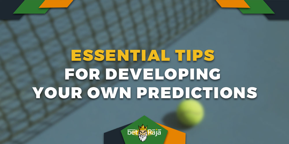 Essential Tips For Developing Your Own Predictions