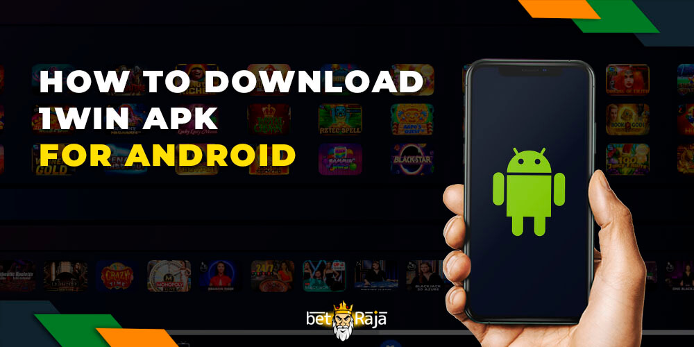 How to Download 1win APK for Android