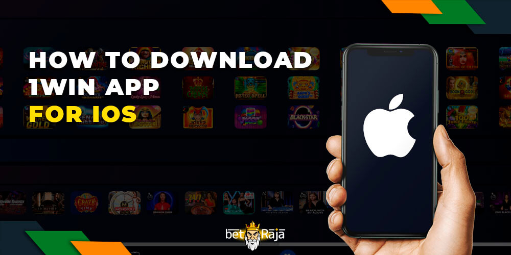 How to Download 1win app for iOS