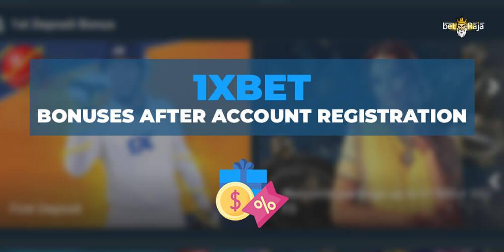 1xbet Bonuses after Account Registration