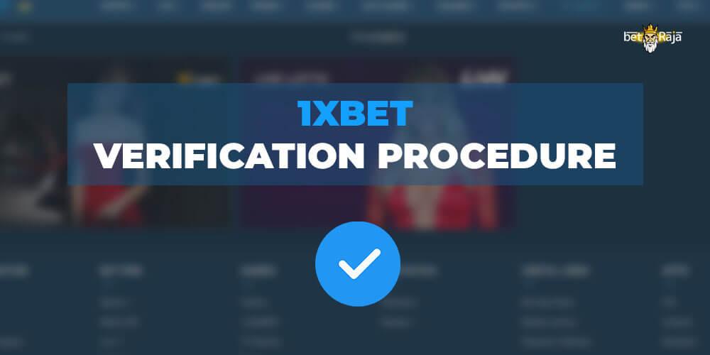 1xbet Verification Procedure