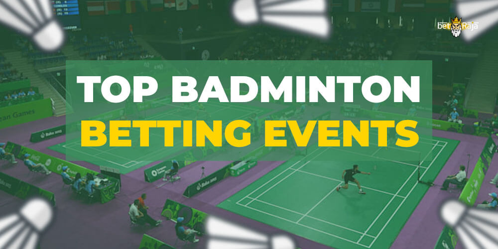 Badminton Betting Events