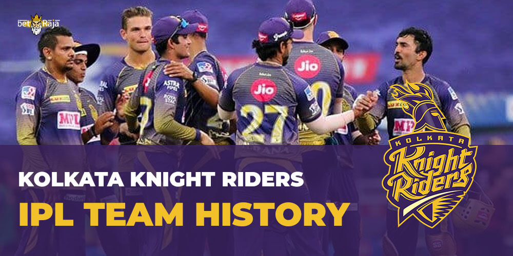 Kolkata Knight Riders IPL Team History