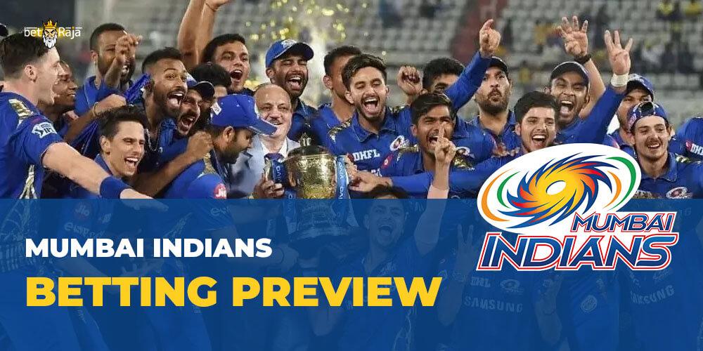 Mumbai Indians BETTING PREVIEW
