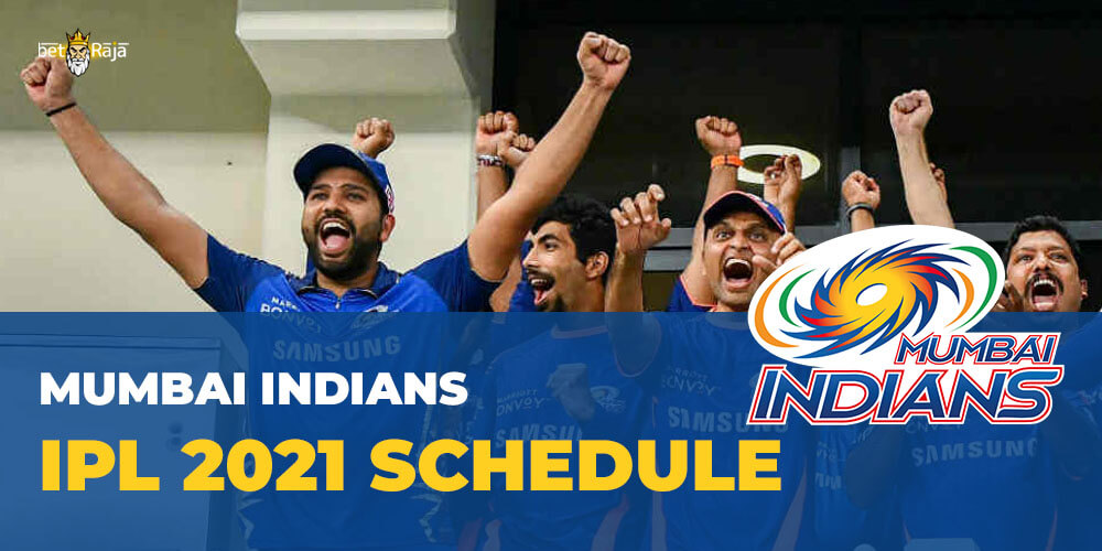Mumbai Indians IPL 2021 SCHEDULE
