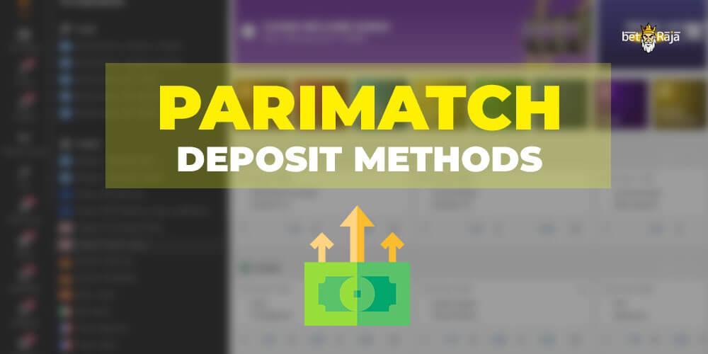Parimatch deposit methods in India