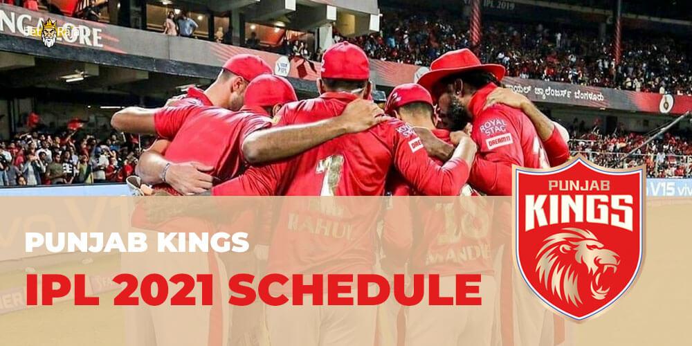 Punjab Kings IPL 2021 SCHEDULE
