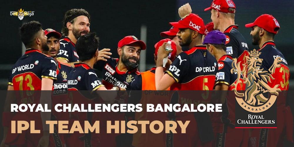 Royal Challengers Bangalore IPL Team History