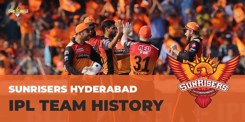 Sunrisers Hyderabad IPL Team History