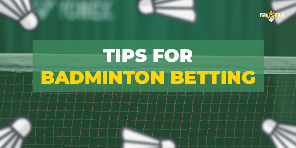 Tips for Badminton betting