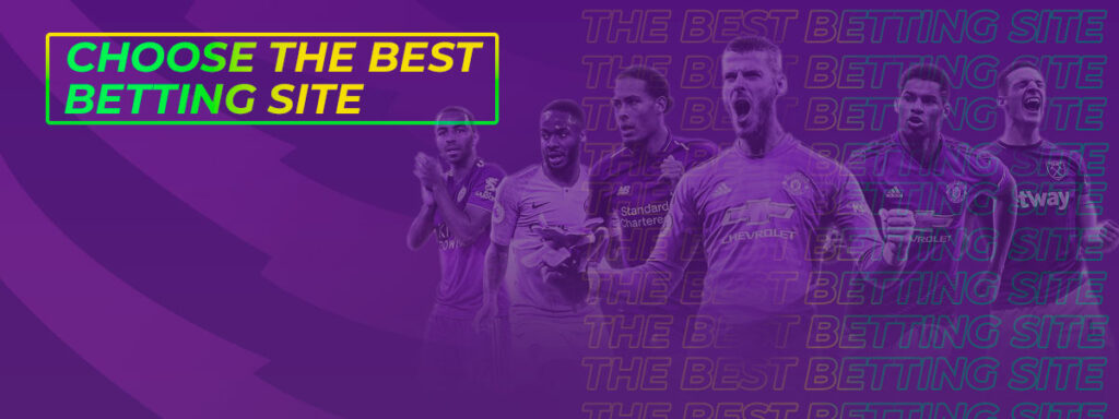 Choosing the Best English Premier League Betting Sites