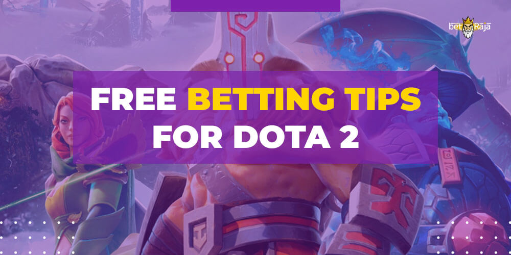 Free betting tips for Dota 2
