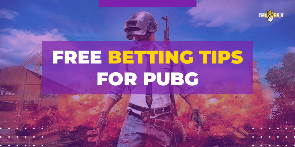 Free betting tips for Pubg