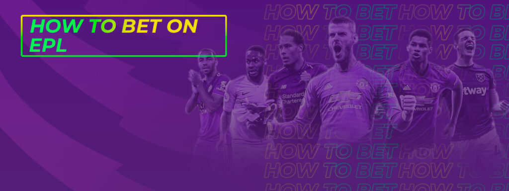 How to bet on EPL