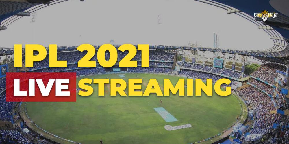 IPL 2021 Live Streaming