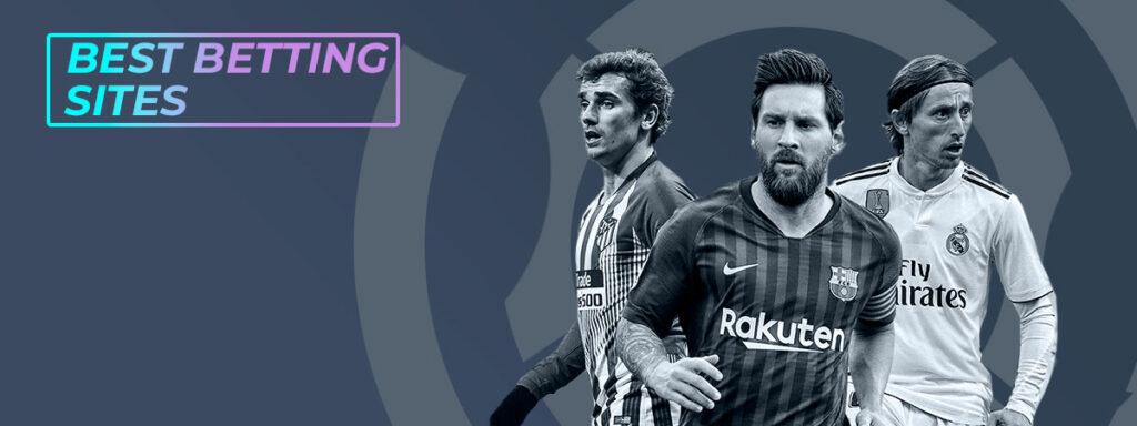 La Liga best betting sites