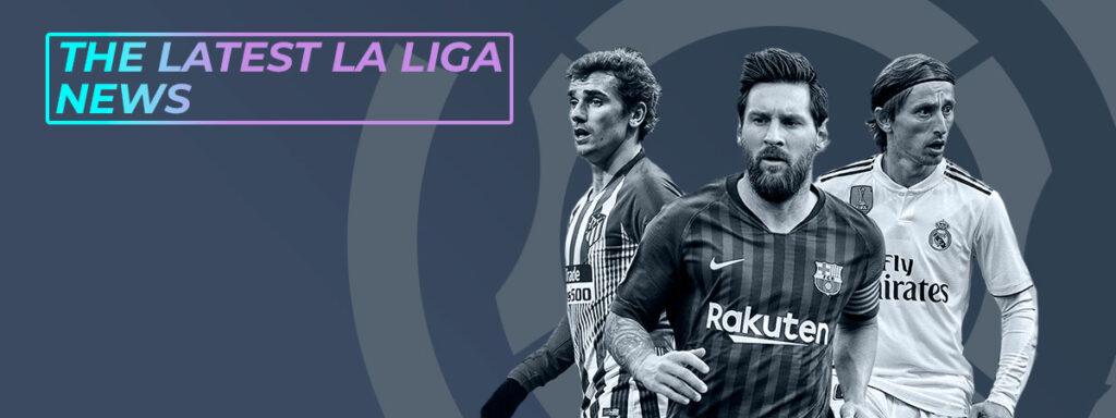 The latest La Liga news