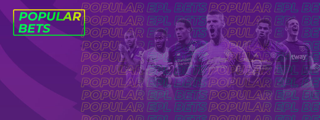 Popular bets on EPL
