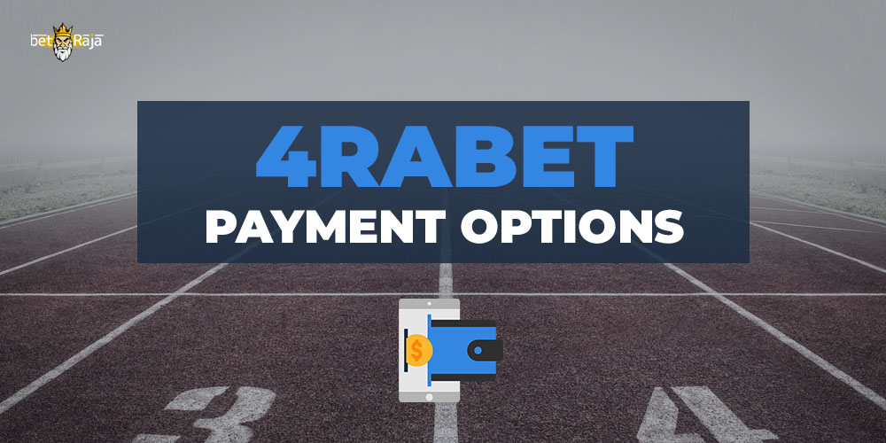 4rabet Payment Options