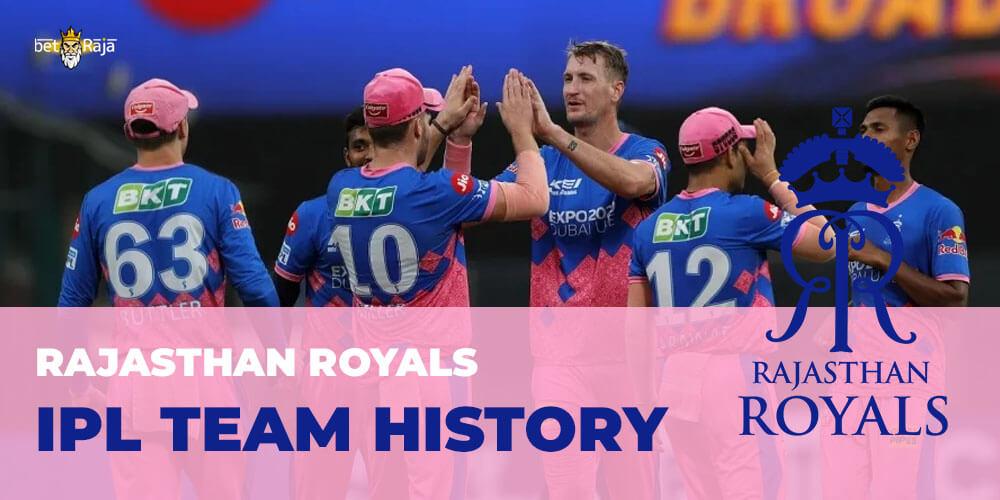 Rajasthan Royals IPL Team History