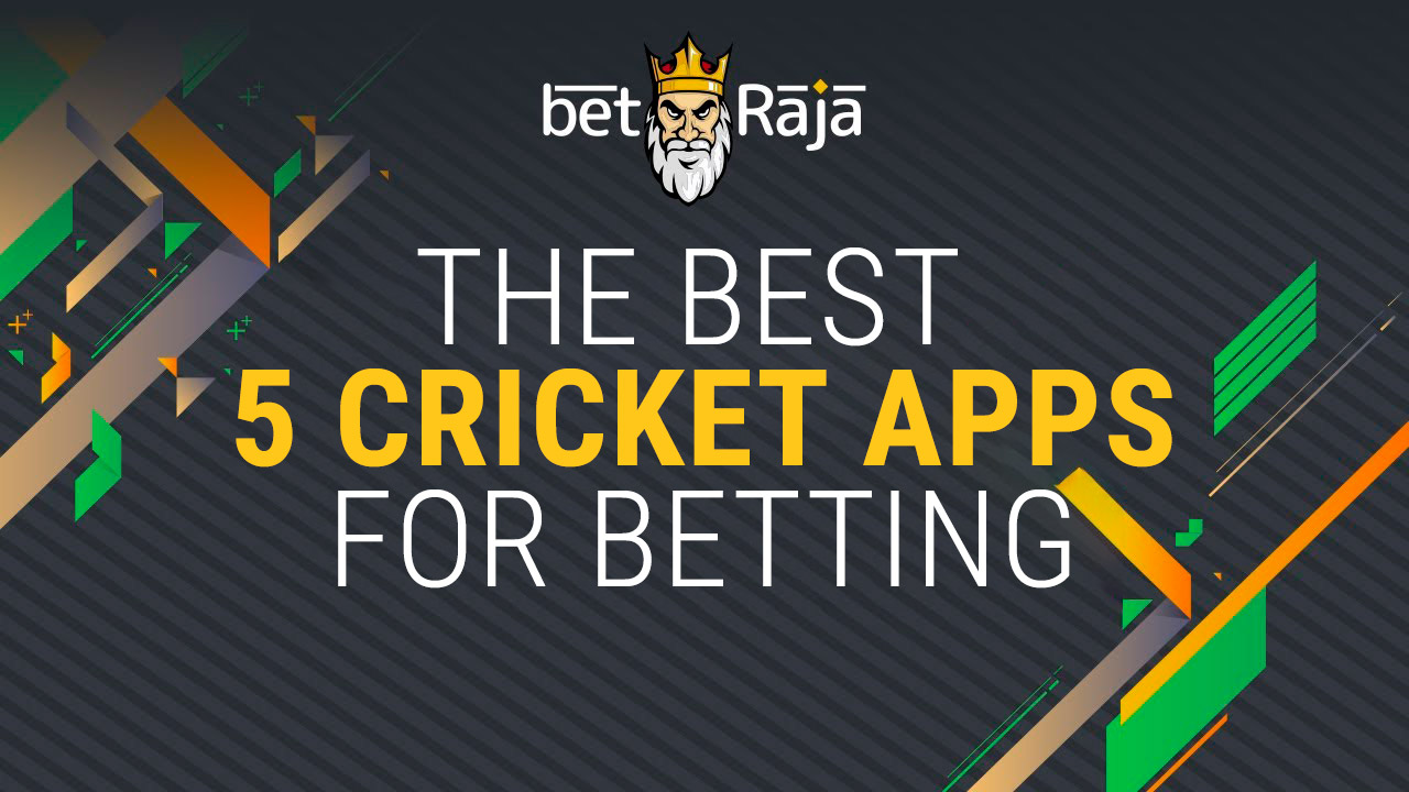 The best 5 cricket apps for betting.