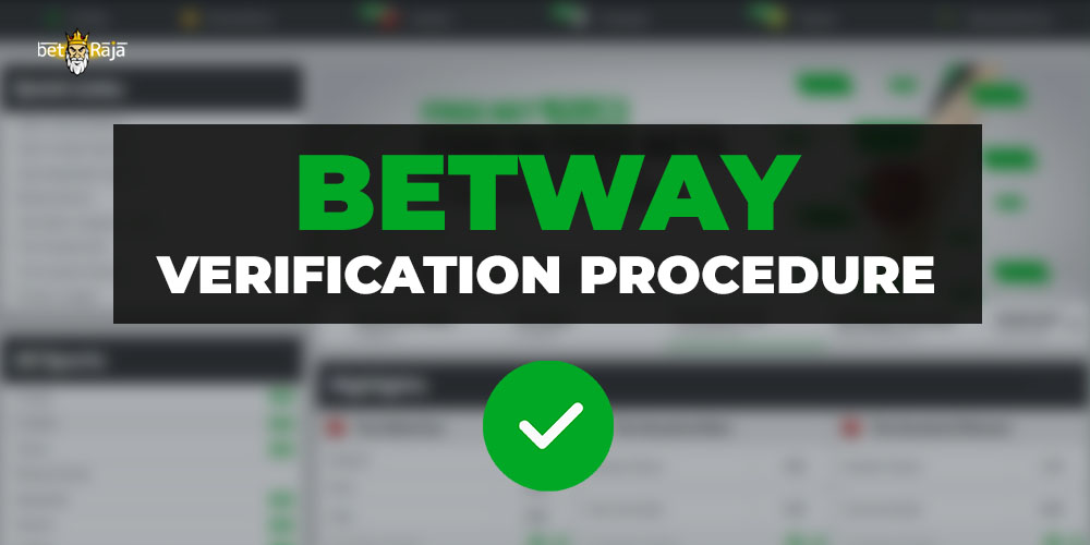 Betway Verification Procedure