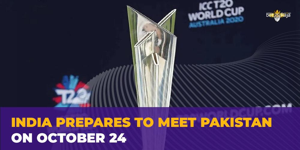 India Prepares To Meet Pakistan on October 24