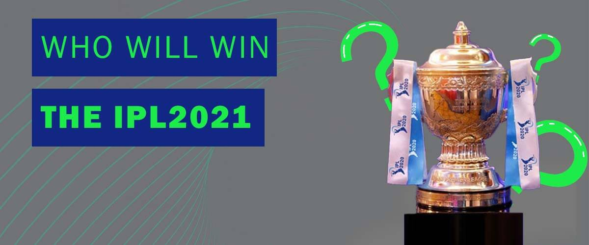 the future ipl2021 winner.